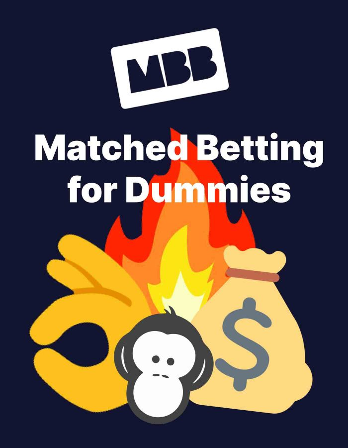 Matched Betting for Dummies Guide 2021