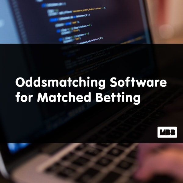 Oddsmatching Software for Matched Betting